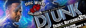 Hog Wild 2016-09 DJ Unk